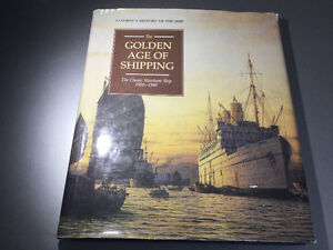The Golden Age of Shipping: The Classic Merchant Ship 1900-1960