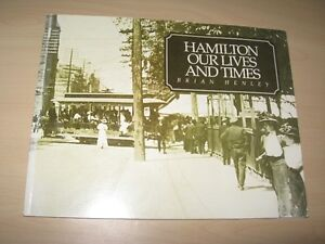 Hamilton Our Lives and Times