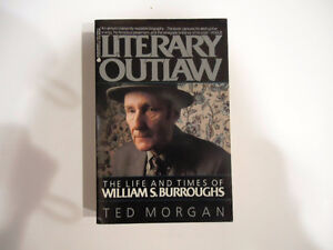William S Burroughs Literary Outlaw-Ted Morgan-Soft cover book