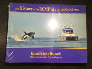 The History of the RCMP Marine Services by Kenneth John Haycock