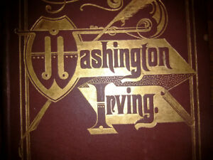 Vintage WASHINGTON IRVING, 1885 in Beautiful Binding!