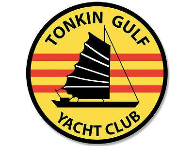 4x4 inch ROUND Tonkin Gulf Yacht Club Sticker - decal vet us vietnam veteran