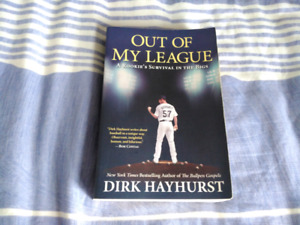 Out of My League by Dirk Hayhurst