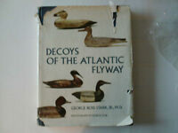 DECOYS OF THE ATLANTIC FLYWAY by George Ross Starr, M.D. # B-151