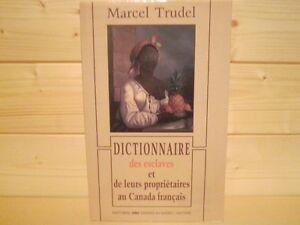 DICTIONNAIRE DES ESCLAVES par MARCEL TRUDEL