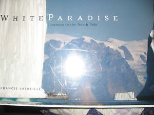 WHITE PARADISE JOURNEYS TO THE NORTH POLE (HARD COVER) Kingston Kingston Area image 2
