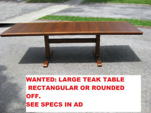 Attention ! Wanted: Large MCM Teak or Rosewood Dining Table
