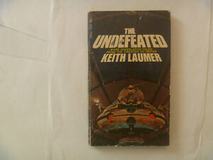 THE UNDEFEATED by Keith Laumer - 1974 Paperback