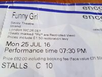 Funny girl tickets x 3. Monday 25 July.