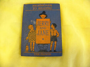 Jerry and Jane, The Primer, Highroads to Readings