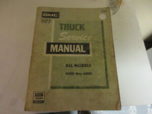 1977 GMC TRUCK SERVICE MANUAL ALL MODELS 4500-6500