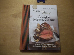Mastering the art of poultry,meat and game