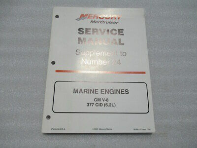 Mercury Supplement to #24 Marine Engines GM V-8 377 CID Manual P/N 90-861327000