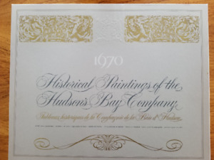 Historical Paintings of the Hudson's Bay Company (1670-1970)