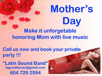 MOTHER'S DAY   SHOW FOR YOUR PRIVATE PARTY