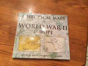 Historical Maps of World War II Europe (hardcover)