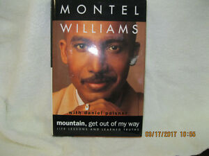 MOUNTAINS GET OUT OF MY  WAY    MONTEL WILLIAMS
