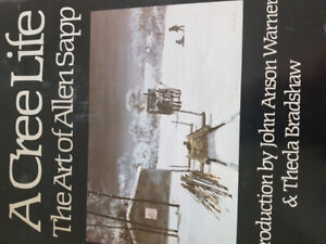 A Cree Life - The Art of Allen Sapp (signed)