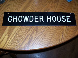 Vintage Chowder House Sign  16in by 3.5  inches