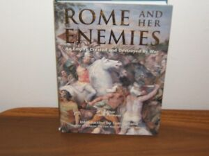 History Book - Rome and Her Enemies.