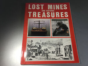 Lost Mines and Historic Treasures by N. L. Barlee B.C. Gold