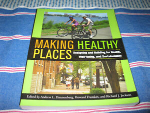 MAKING HEALTHY PLACES BY DANNENBERG