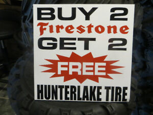 HUNTER LAKE TIRE  BUY 2 FIRESTONE =GET 2  FREE TIRE SALE