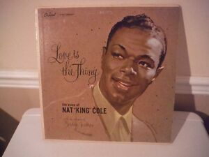 "Love is the thing. Nat ""King"" Cole Record"
