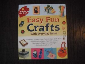 Easy Fun Crafts With Everyday Items Book London Ontario image 1