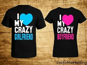Couple T Shirt I Love My Crazy Boyfriend I Love My Crazy