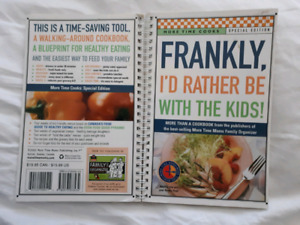 "Cookbook: ""Frankly  I'd rather be with the Kids """