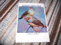 LIVRE EN ANGLAIS  - ZEBRA FINCHES  (PINSONS) - MERVIN F. ROBERTS