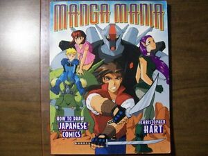 Dessinner des Manga Mania -How to Draw Japanese Comics
