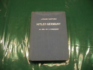 Hitler Germany as seen by a foreigner by Cesare Santoro Cambridge Kitchener Area image 1