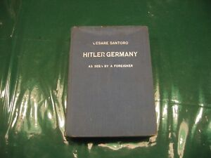 Hitler Germany as seen by a foreigner by Cesare Santoro