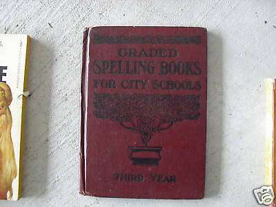 1910 Book Columbia Graded Spelling Books For City Schoo