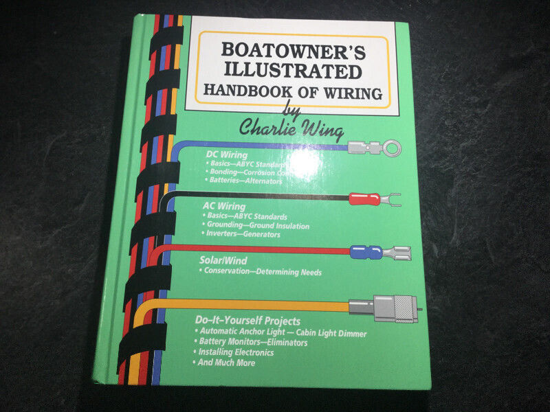 Pleasing Boatowners Illustrated Electrical Wiring Handbook Charlie Wing Wiring 101 Capemaxxcnl