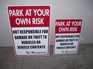 Signs . Park At Own Risk