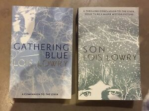 LOIS LOWRY-Gathering Blue and Son and The Giver