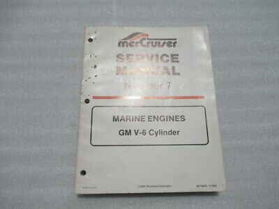 Mercury Number 7 Marine Engines GM V-6 Cylinder Factory Service Maual 90-12410
