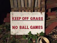 "Vintage ""keep off grass"" sign"