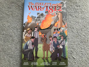 The Loxeleys and the War of 1812- Graphic novel hardcover