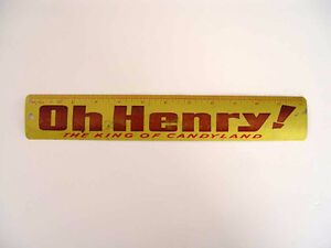 """ADVERTISING RULER, """"OH HENRY! THE KING OF CANDYLAND"""""""