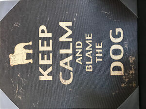 Keep calm canvas blame the dog picture