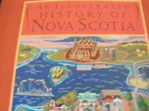 Illustrated History of Nova Scotia by Harry Bruce--1997