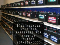 I'll recycle your old batteries for free of charge 204-819-3330.