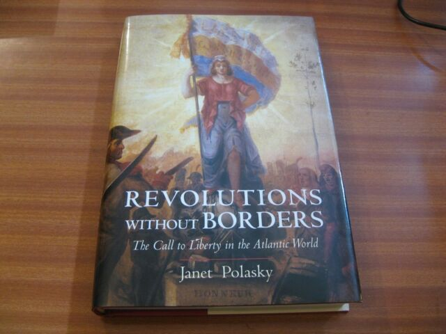 REVOLUTIONS WITHOUT BORDERS BY JANET POLASKY HARDBACK 1ST EDITION VG CONDITION