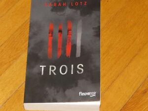 ///**SARAH LOTZ ///*/ TROIS /  littérature thriller auteur ROMAN