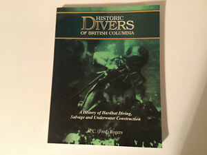 Historic Divers of British Columbia: A History of Hardhat Diving