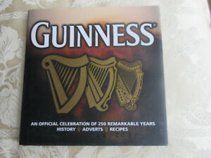 Guinness: An Official Celebration of 250 Remarkable Years: